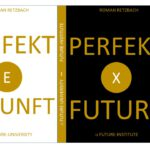 Perfects Futures | Future in Perfect